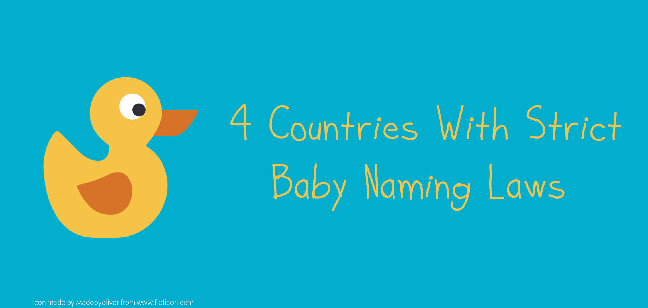 4 Countries With Strict Baby Naming Laws