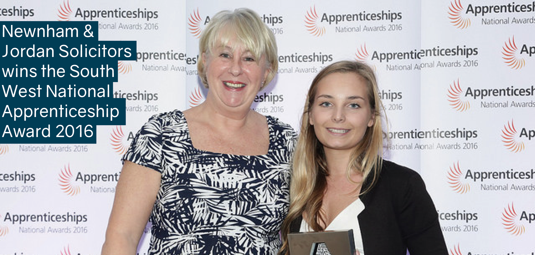 Newnham & Jordan Solicitors wins the South West National Apprenticeship Award 2016